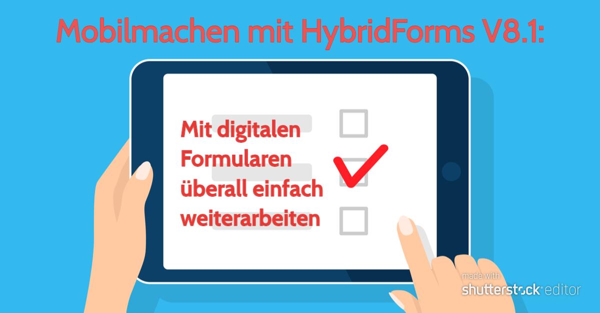 Mobilmachen mit HybridForms V8