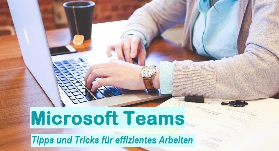 Clever und effizient mit Microsoft Teams